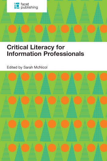 Jacket image for Critical Literacy for Information Professionals