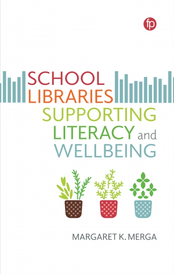 Jacket image for School Libraries Supporting Literacy and Wellbeing